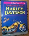 0017 - How To Customize Your Harley-Davidson